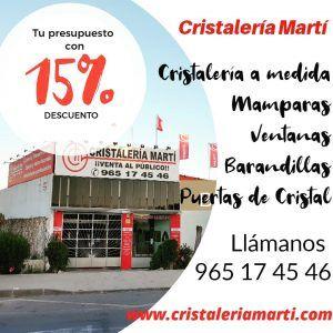 15-por-ciento-de-descuento-en-tu-presupuesto-www.cristaleriamarti.com-cristaleria-a-medida-alicante